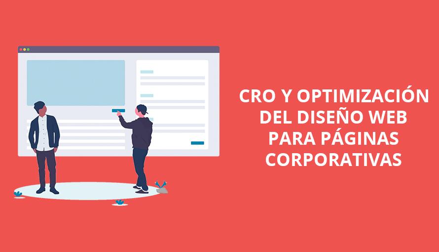 CRO y optimización del diseño web para páginas corporativas